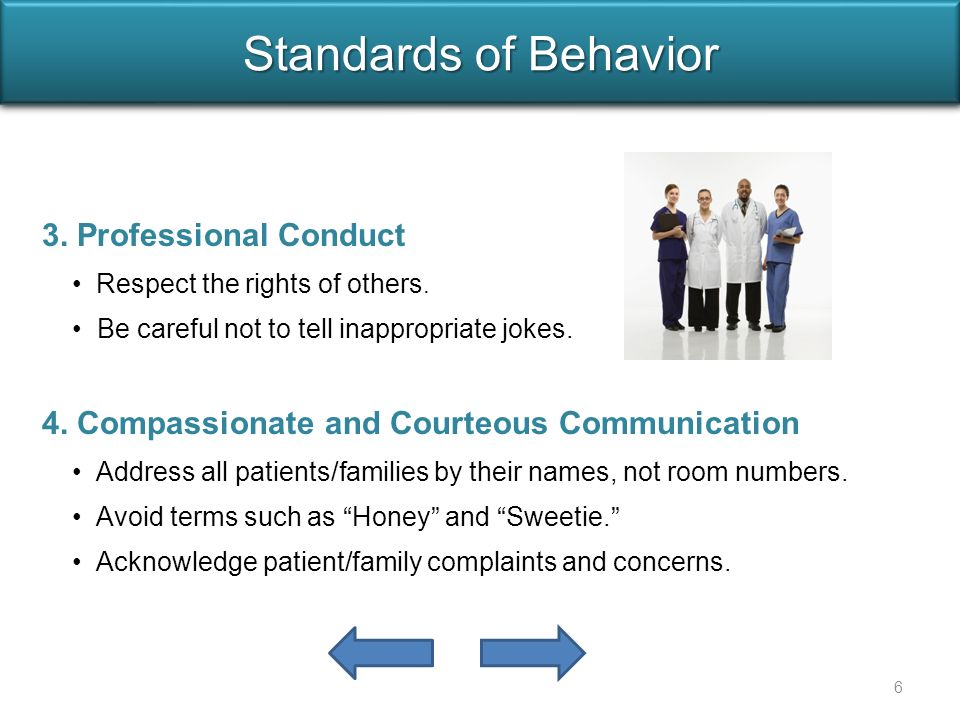 3. Professional Conduct Respect the rights of others.