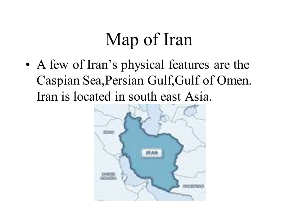 Iran Winter Olympics Map of Iran A few of Iran\'s physical features ...