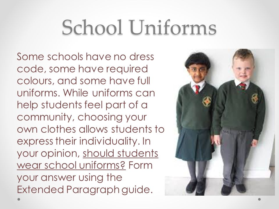 why do students have to wear school uniforms