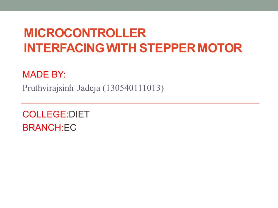 MICROCONTROLLER INTERFACING WITH STEPPER MOTOR MADE BY