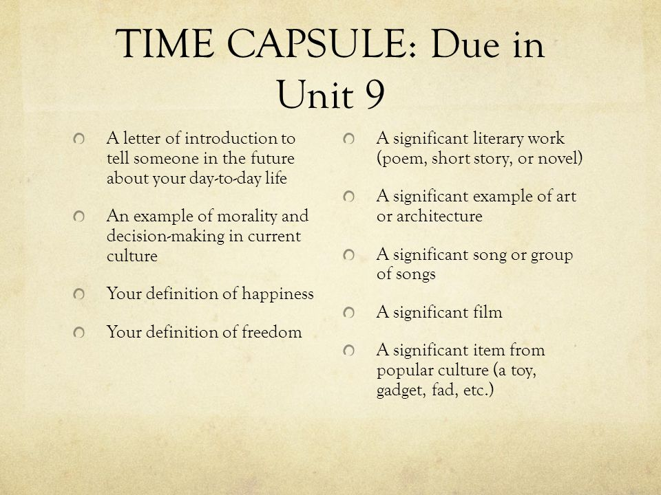 Art hu 300 unit 6 time capsule due in unit 9 a letter of 2 time spiritdancerdesigns Gallery