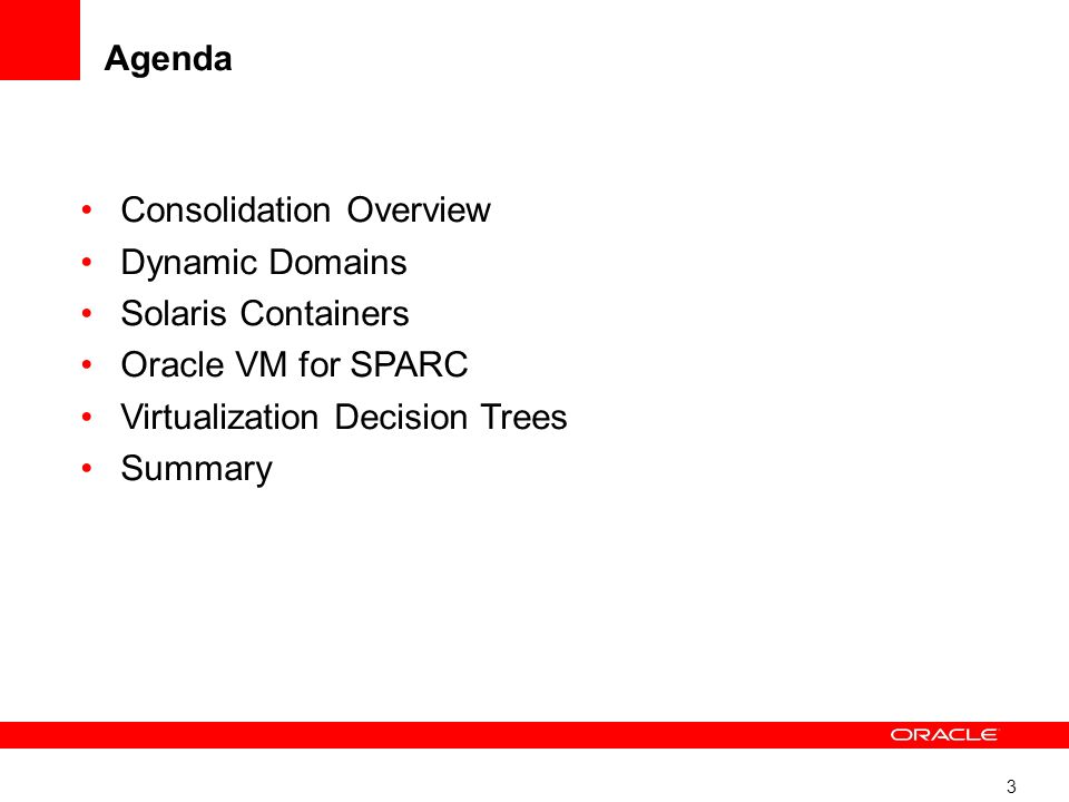 1  Server Consolidation and Virtualization with Oracle Sun SPARC