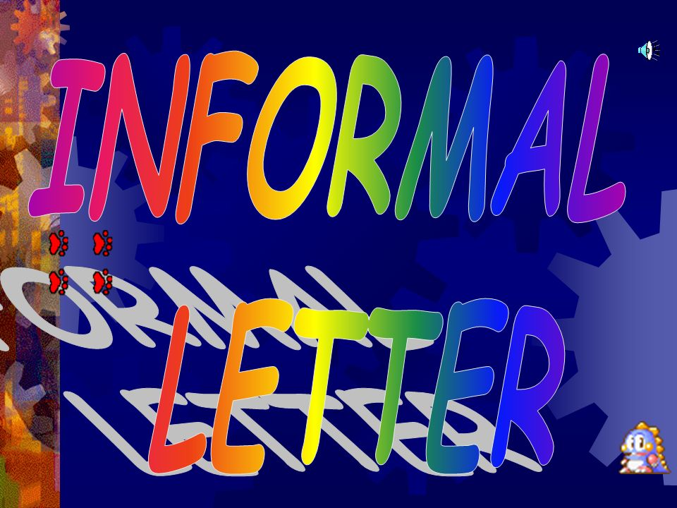 How many different kinds of letter are there Informal Letter