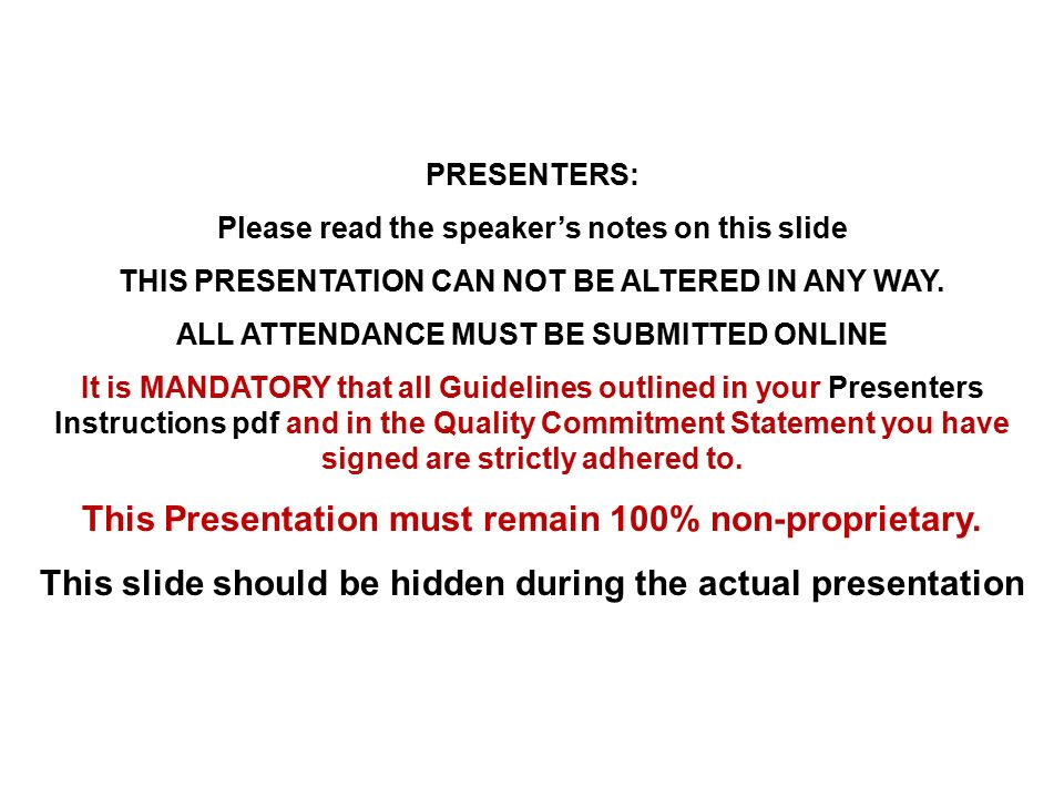 PRESENTERS: Please read the speaker's notes on this slide