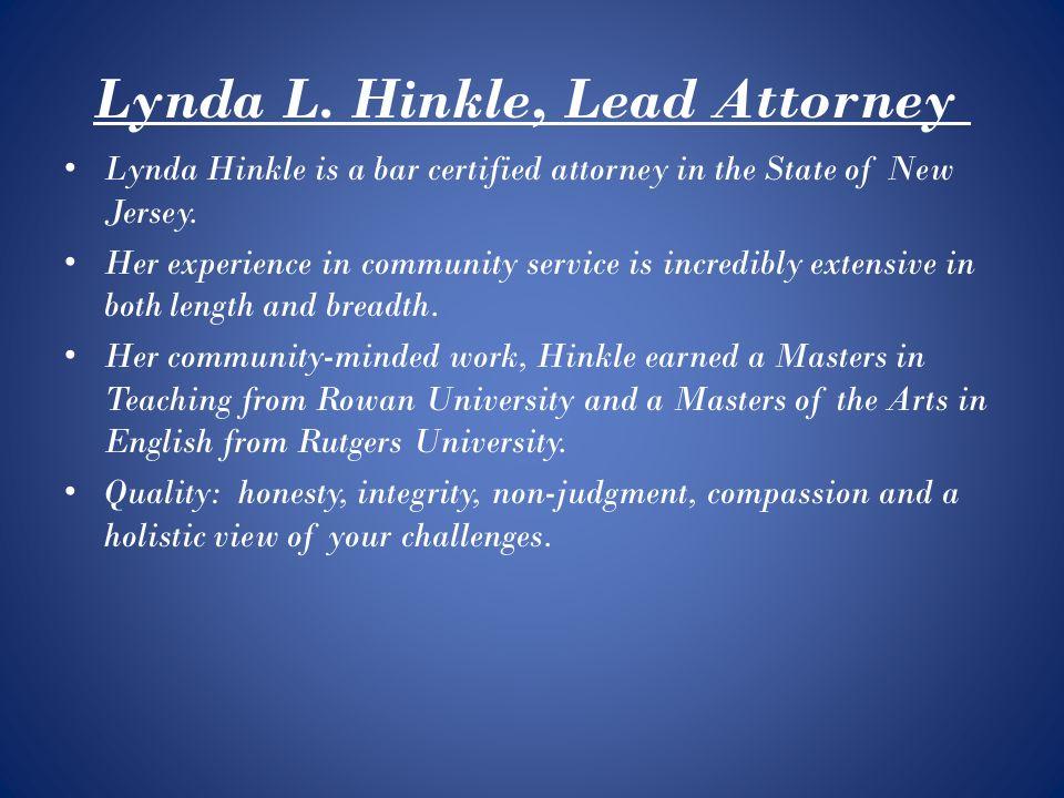 The Law Offices Of Lynda L Hinkle  Lynda L  Hinkle, Lead Attorney
