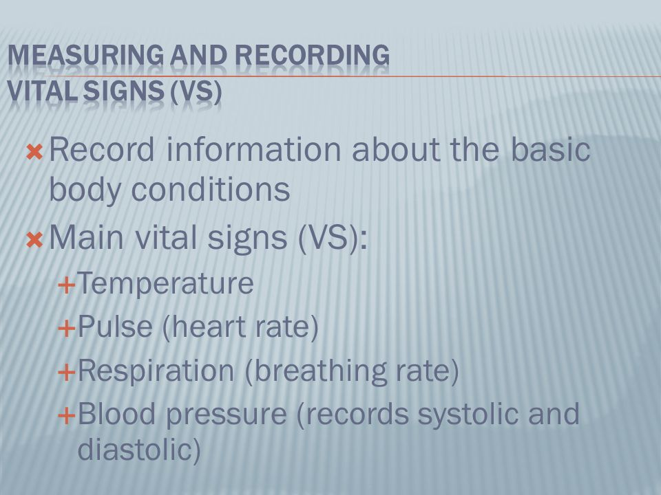 Vital Signs List The Four Main Vital Signs Describe The Basic