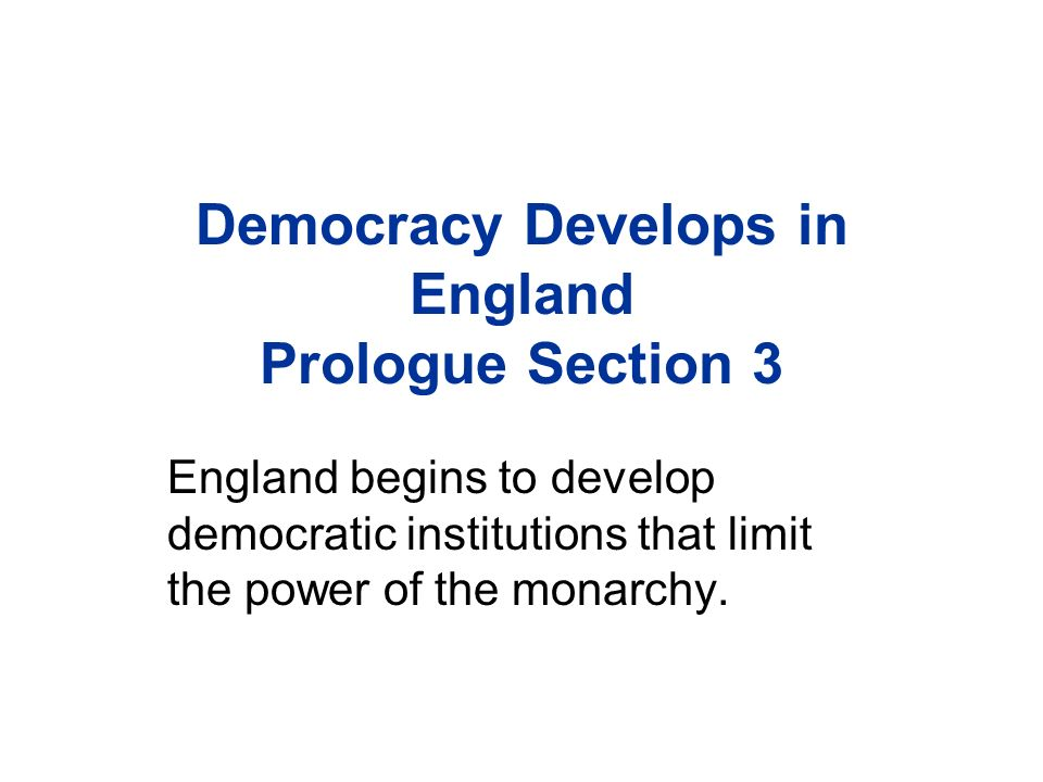 democracy develops in england prologue section 3 england begins to rh slideplayer com England Parliament Parliament London