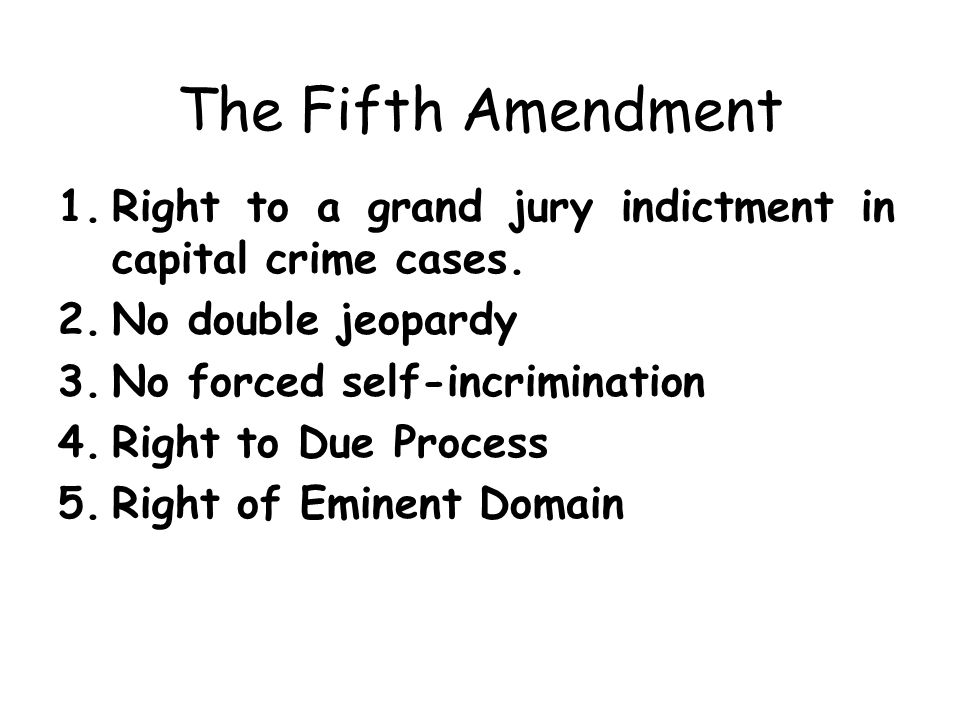 The Fifth Amendment 1 Right To A Grand Jury Indictment In Capital Crime Cases