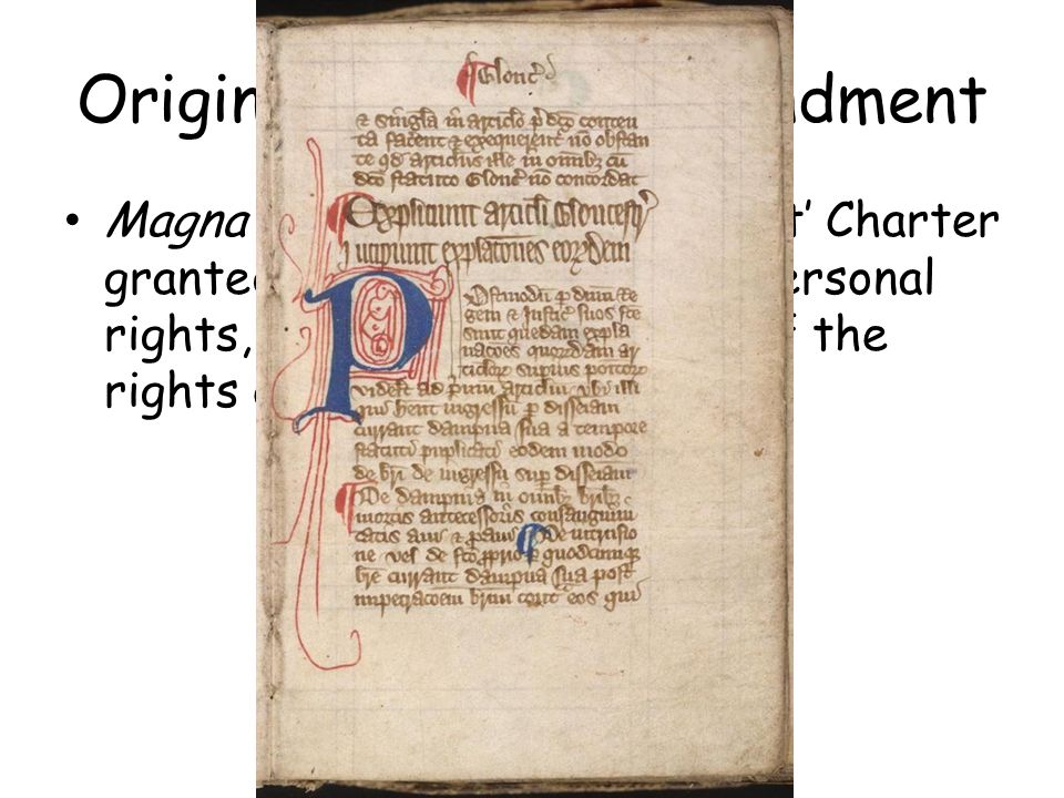 5 Th Amendment Magna Carta The English Great Charter Granted English Barons Their Personal Rights And Established Many Of The Rights Of Due Process