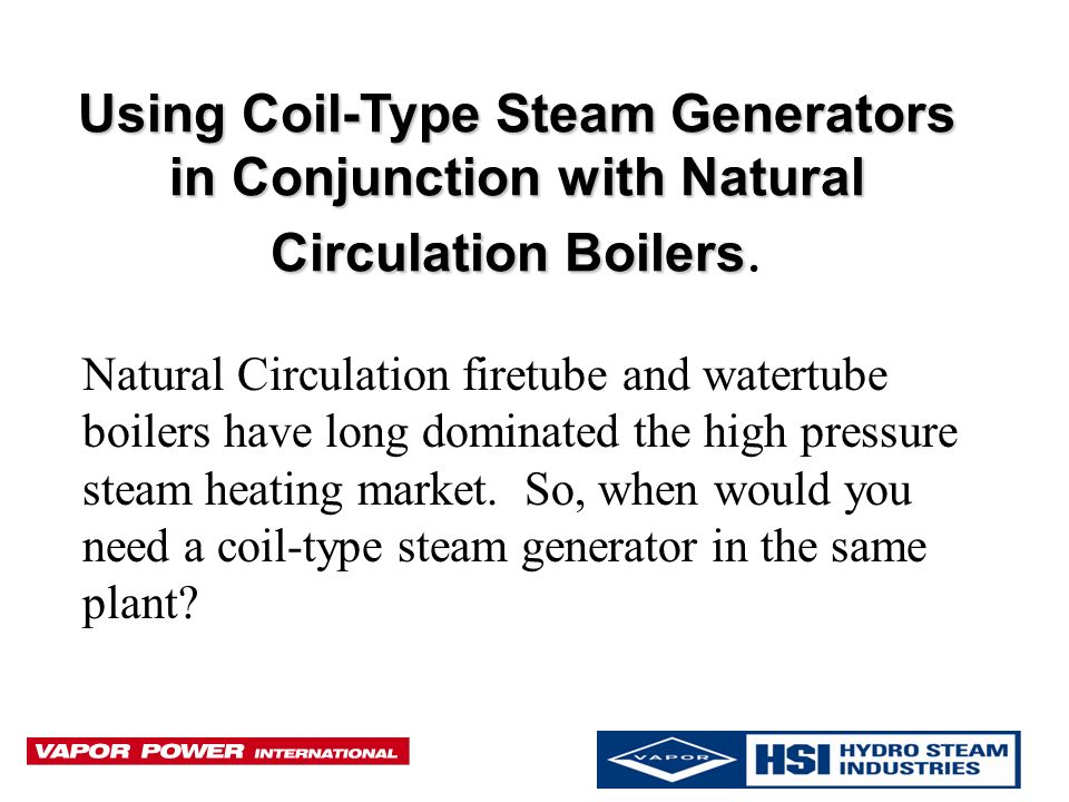 Application & Design Introduction for Forced Circulation Steam ...