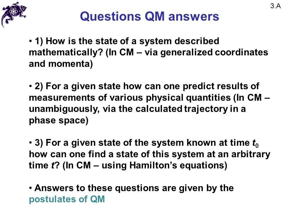 Chapter 3 Postulates of Quantum Mechanics  Questions QM