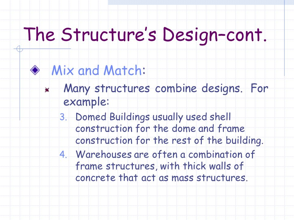 Grade 7 Unit 4 Topic 1 Types of Structures  An Overview Structure