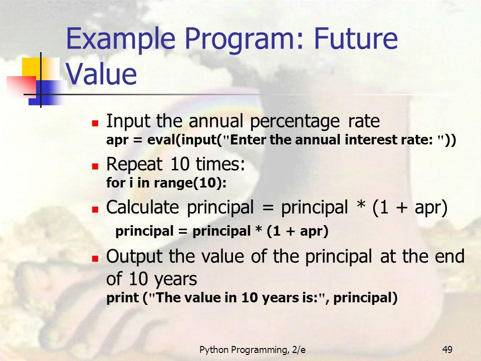 Python Programming, 2/e1 Python Programming: An Introduction to