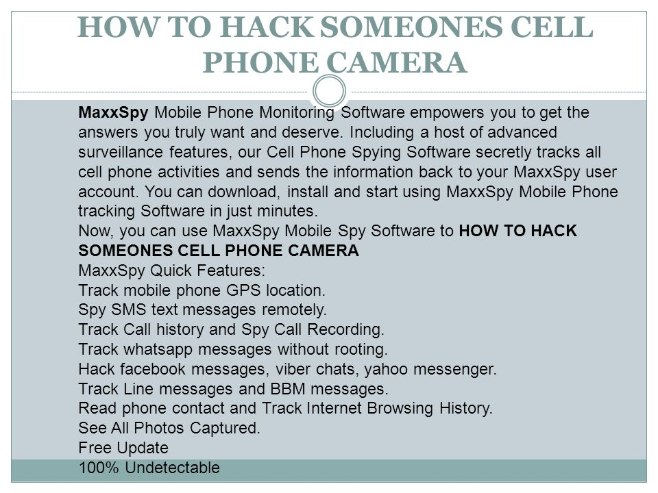 HOW TO HACK SOMEONES CELL PHONE CAMERA  Today, mobile phone is one