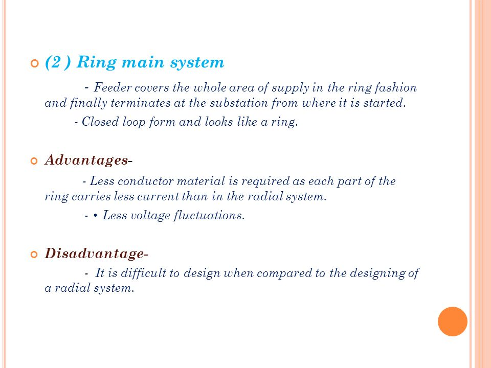 Subject electical power system topic ac distribution ppt download 2 ring main system feeder covers the whole area of supply in the ccuart Images