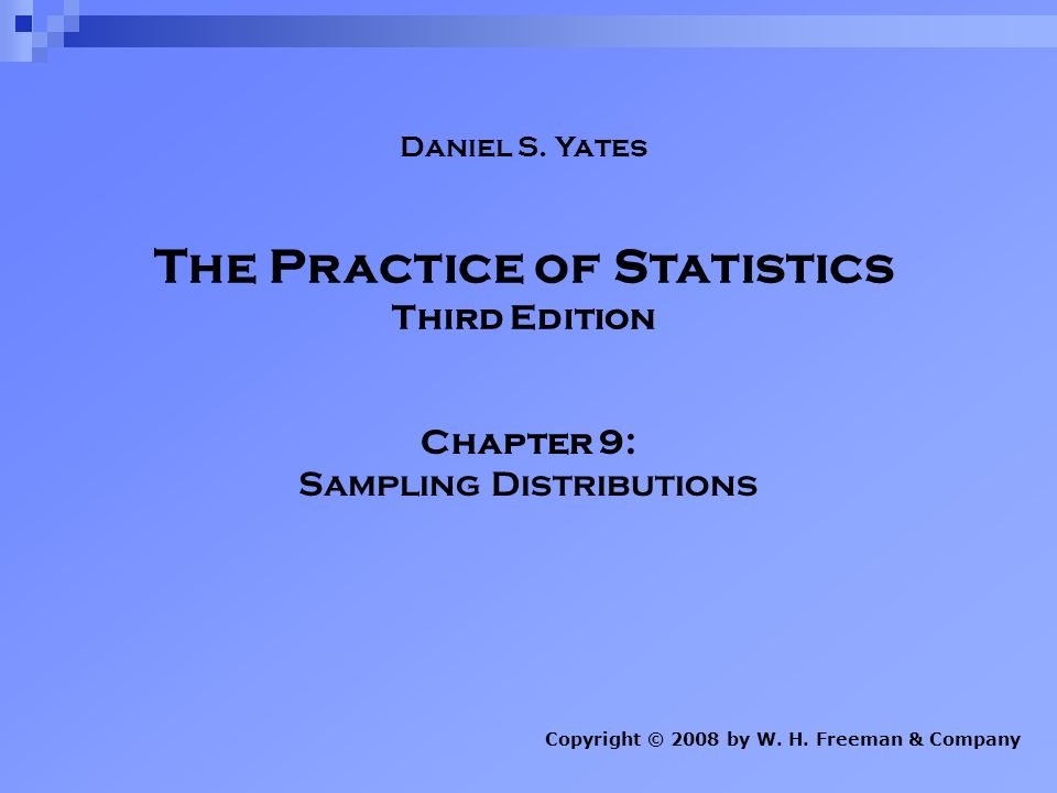 The Practice Of Statistics Third Edition Chapter 9 Sampling