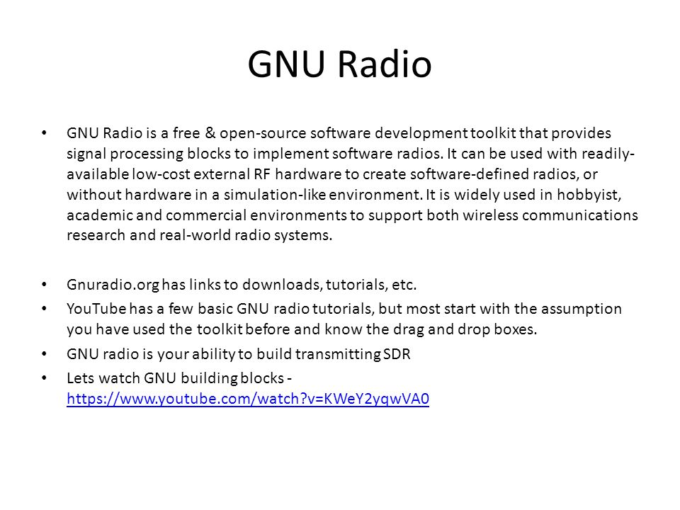 Software Defined Radio What is SDR? Types of SDR Fun with SDR  - ppt