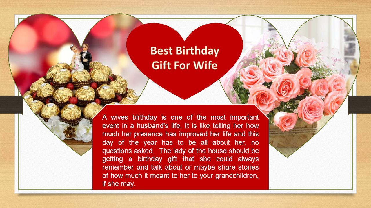 A Wives Birthday Is One Of The Most Important Event In Husband S Life