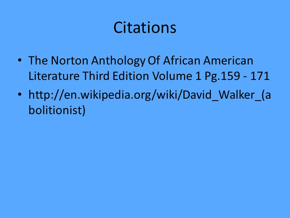 Citations The Norton Anthology Of African American Literature Third Edition Volume 1 Pg bolitionist)