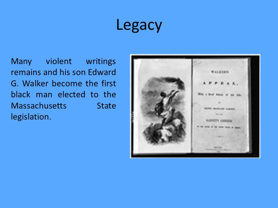 Legacy Many violent writings remains and his son Edward G.
