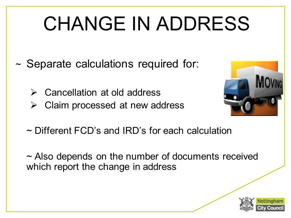 Change in Circumstances  What is a change? A Change usually