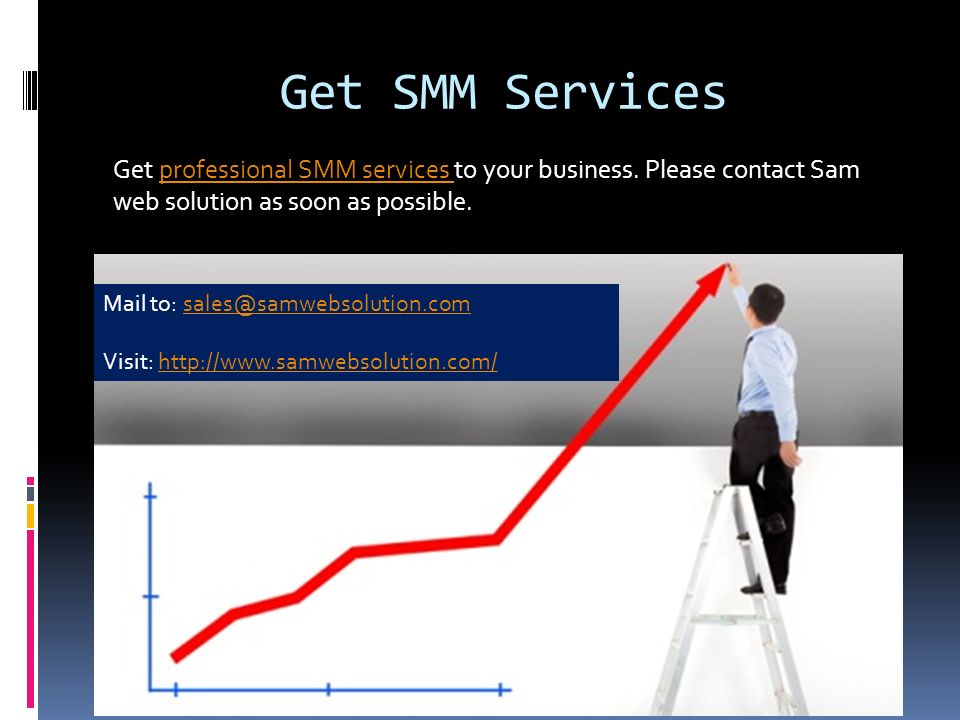 Get SMM Services Get professional SMM services to your business.