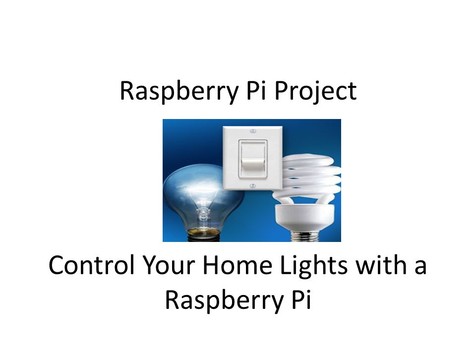 Raspberry Pi Project Control Your Home Lights with a