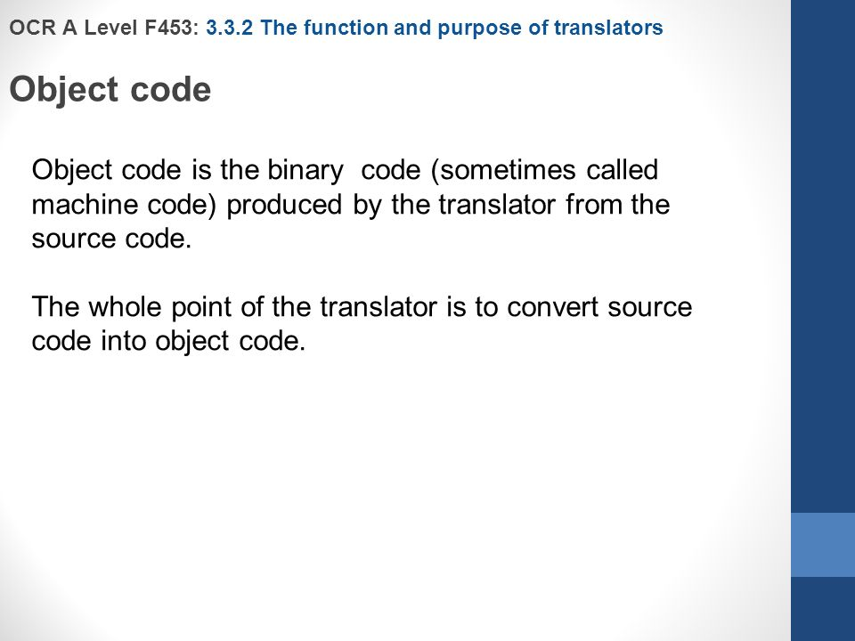 OCR A Level F453: The function and purpose of translators