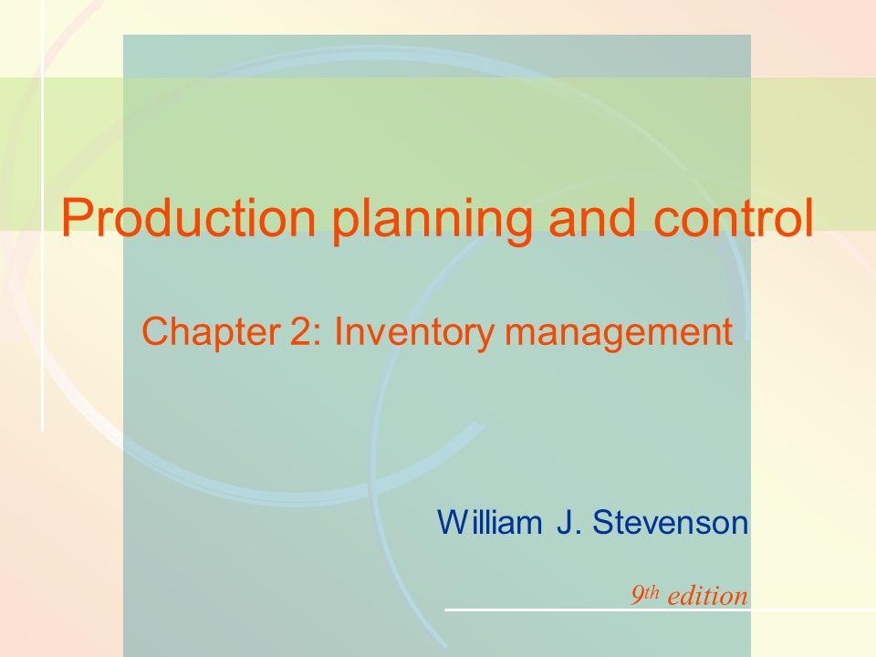 11-1Inventory Management William J  Stevenson Production planning