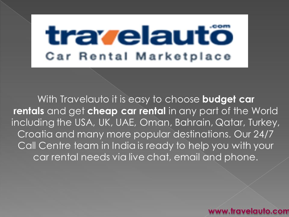 With Travelauto it is easy to choose budget car rentals and