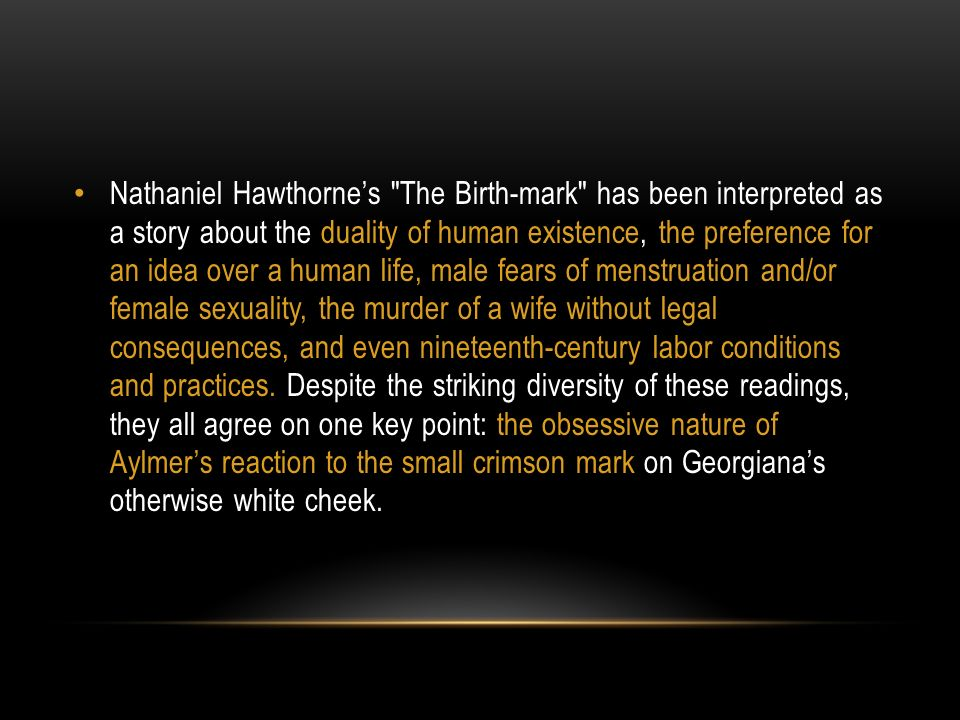 Literary Analysis What Motivates Aylmer The Birthmark Ppt Download