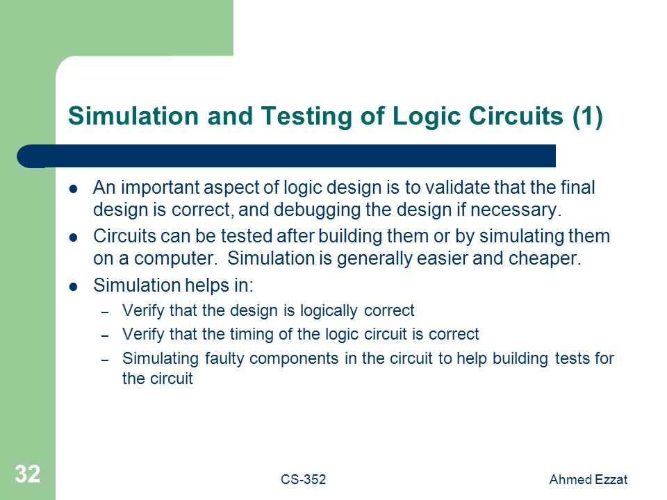 1 CS 352 Introduction to Logic Design Lecture 4 Ahmed Ezzat Multi ...
