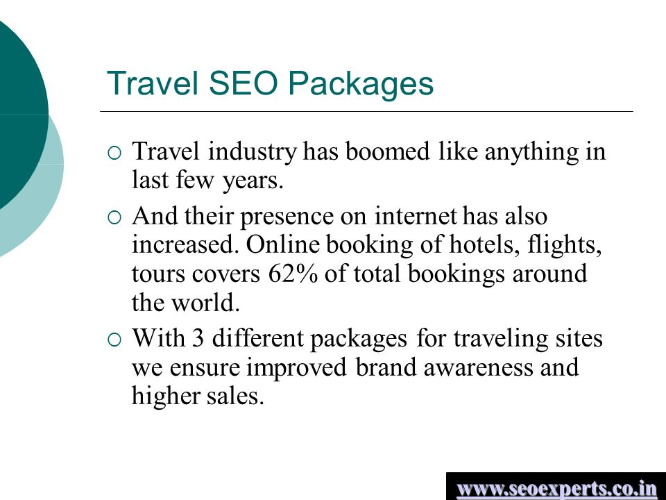 Travel SEO Packages  Travel industry has boomed like anything in last few years.