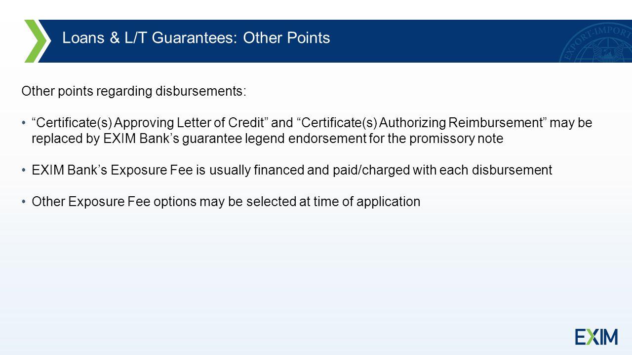 The Disbursement Process For EXIM Bank Guarantee and Loan