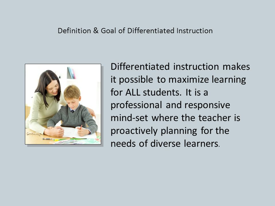 Differentiated Instruction Differentiated Instruction Is Not