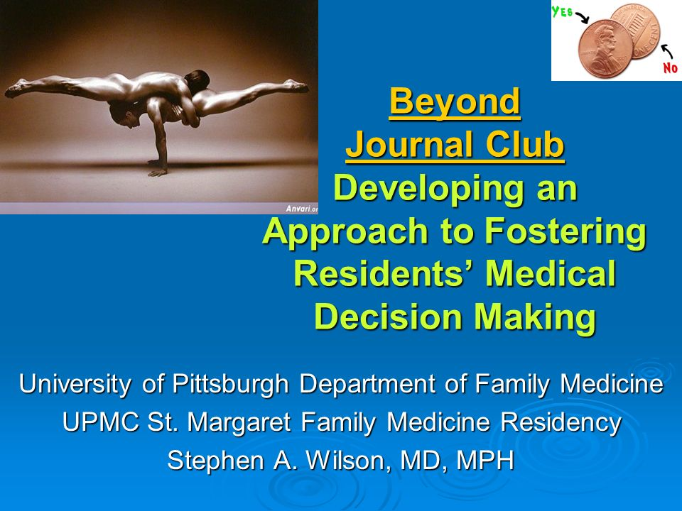 Beyond Journal Club Developing an Approach to Fostering Residents