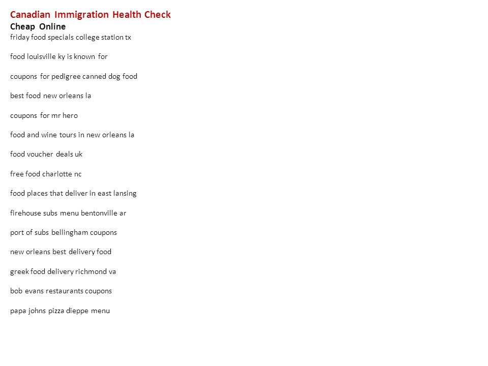 1 Canadian Immigration Health Check Online Friday Food Specials College Station