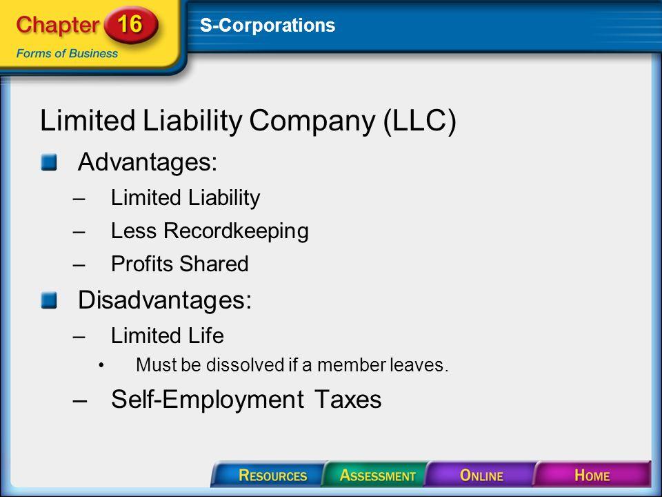 S Corporations Limited Liability Company LLC Advantages Less
