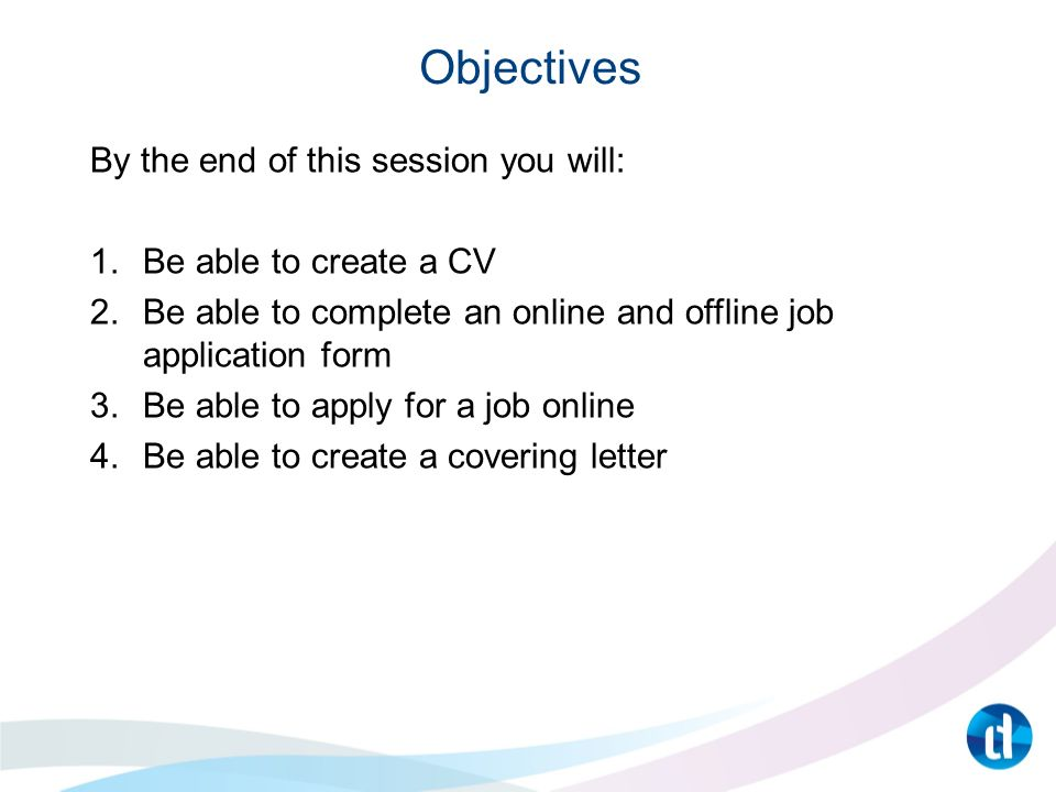 Applying For A Job Unit 462 Objectives By The End Of This Session
