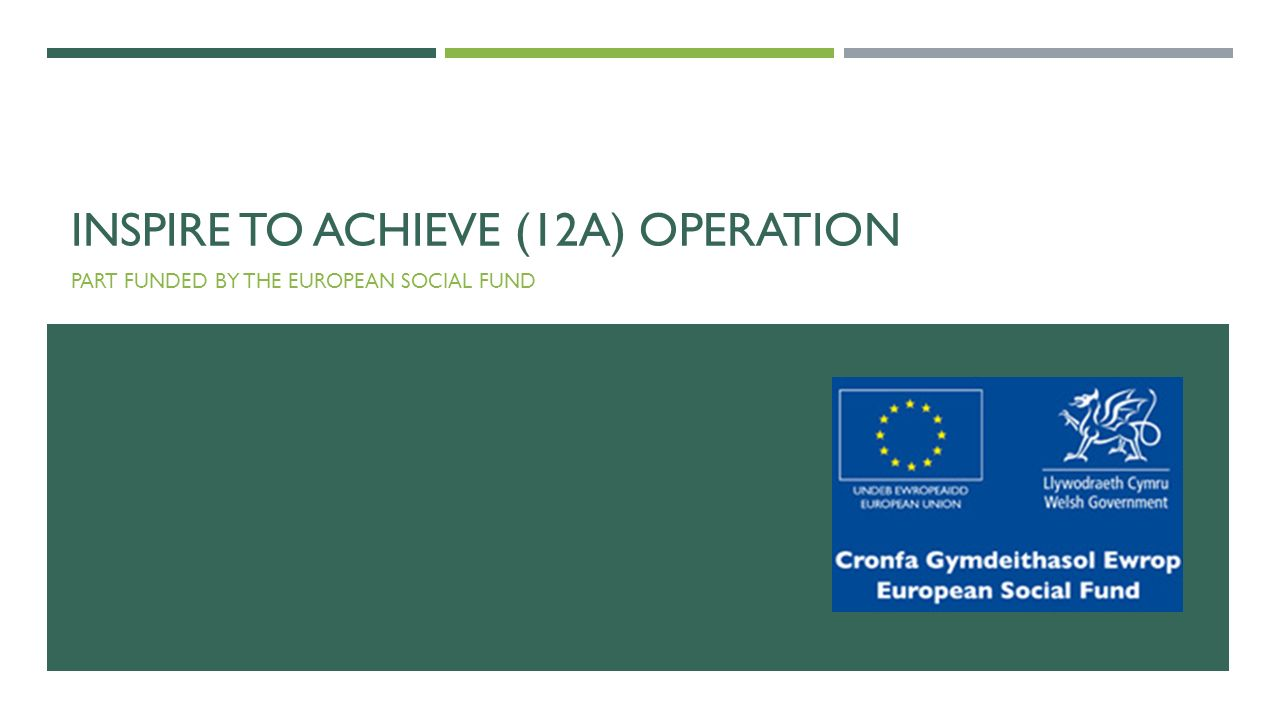 INSPIRE TO ACHIEVE (12A) OPERATION PART FUNDED BY THE