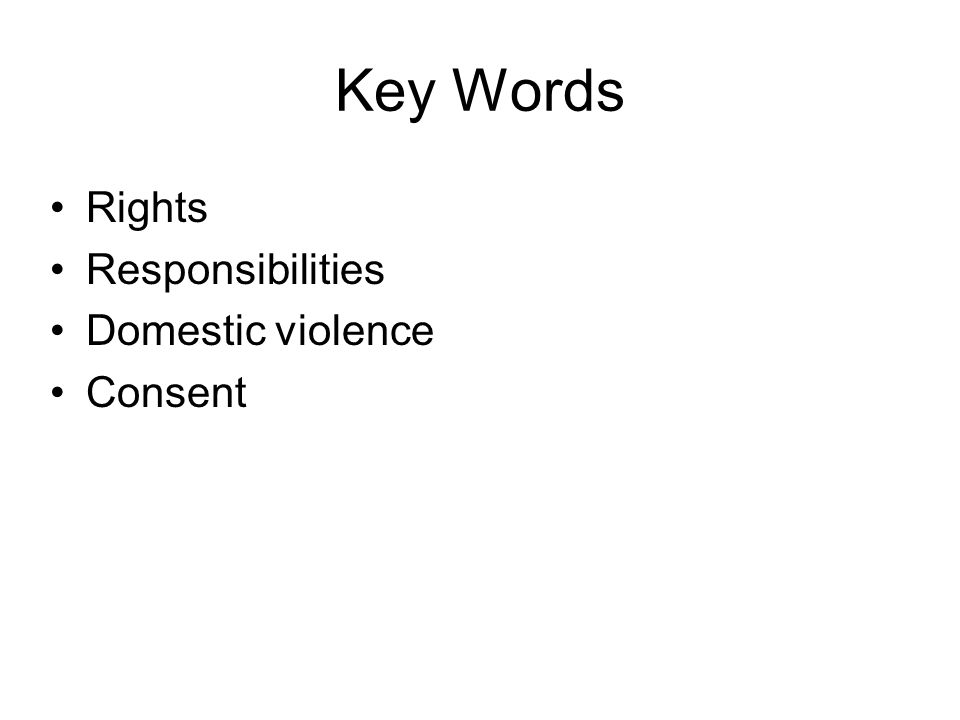 5 Key Words Rights Responsibilities Domestic Violence Consent