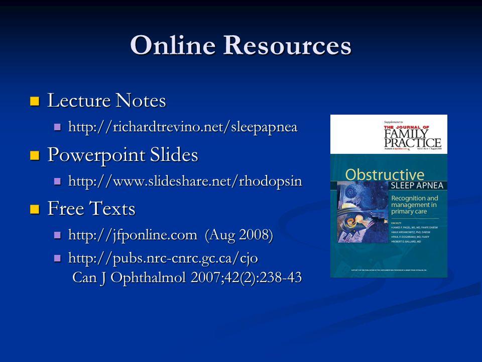 Sleep Apnea & the Eye Rick Trevino, OD VA Outpatient Clinic