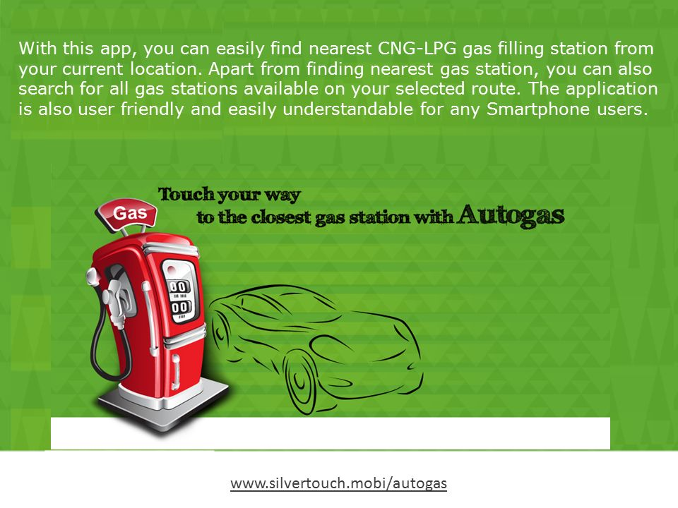 Find Nearest Gas Station >> Find Closest Cng Lpg Gas Station Through Autogas Mobile App Ppt