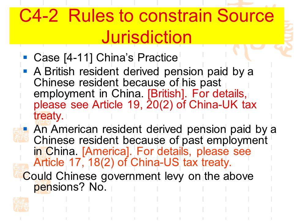 C4 international rules to constrain tax jurisdiction case 4 11 chinas practice a british resident derived pension paid publicscrutiny Images