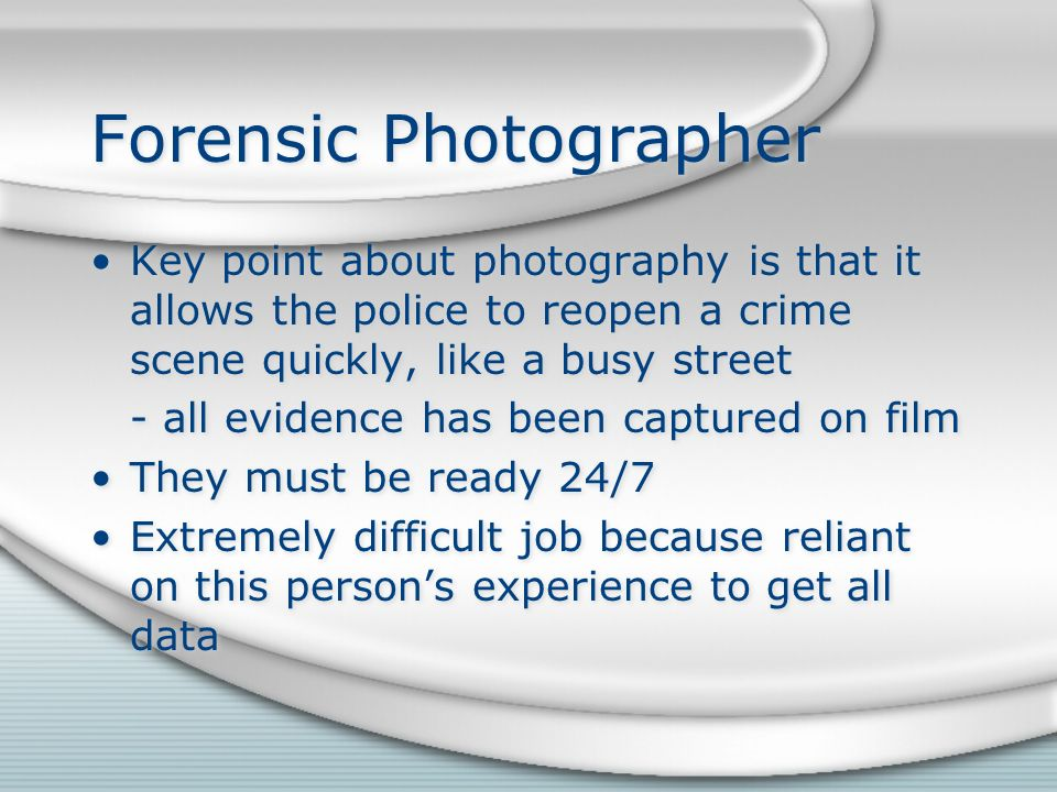40 Forensic Photographer Key Point About Photography Is That It Allows The Police To Reopen A Crime Scene Quickly Like Busy Street
