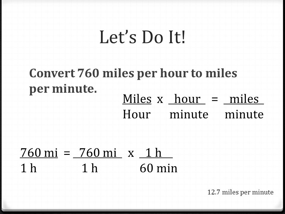 Let S Do It Convert 760 Miles Per Hour To Minute