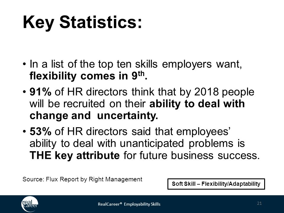 key statistics in a list of the top ten skills employers want flexibility comes