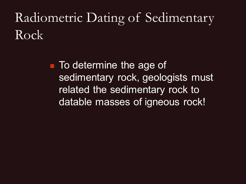 do geologists use radiometric dating red flags when dating guys