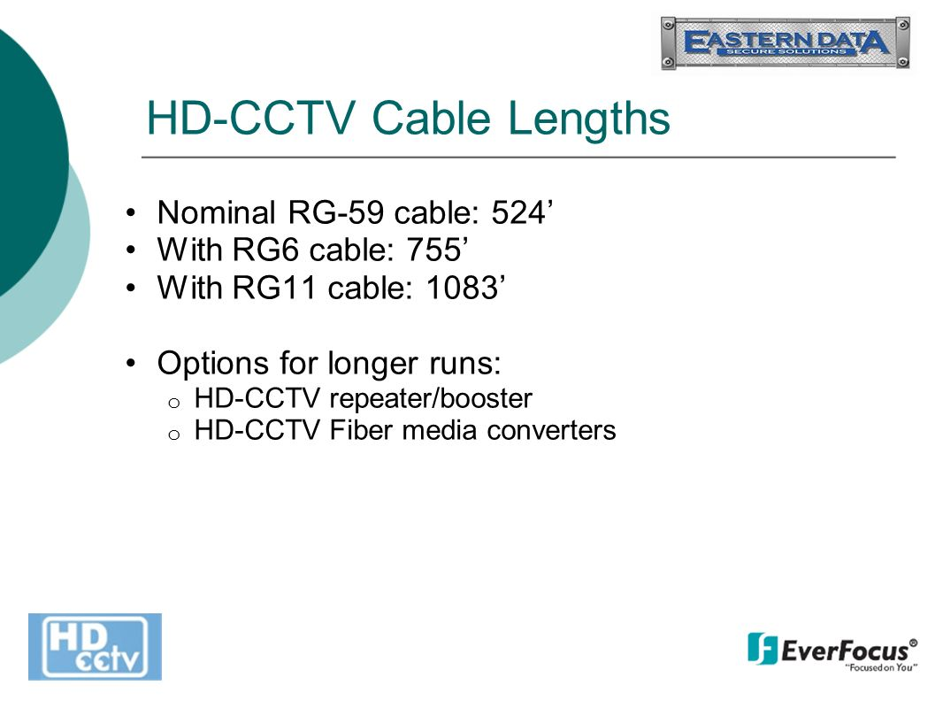 Hd Cctv Whats A Pixel Pix El Is Picture Element Analog Or Everfocus Wire Diagram 27 Cable Lengths Nominal Rg 59 524 With Rg6 755 Rg11 1083 Options For Longer Runs O Repeater Booster