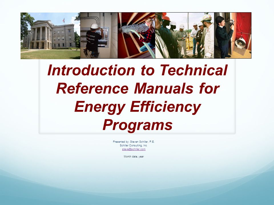 introduction to technical reference manuals for energy efficiency rh slideplayer com illinois energy efficiency technical reference manual Economic Efficiency Requires